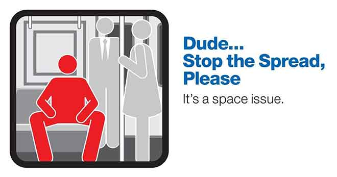 "The New York Metropolitan Transport Authority ran a Manspreading campaign in 2014 - ""Dude… Stop The Spread, Please"" (Image: New York MTA)"