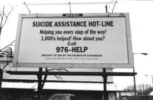 """""""Suicide Assistant Hot-line"""" billboard paid for by the Church of Euthanasia. (Photo: The Church of Euthanasia website)"""